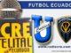 Universidad Católica, Fútbol, Independiente, Campeonato Ecuatoriano, EN Vivo,
